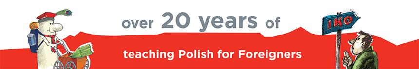 IKO - over 20 years of teaching polish language